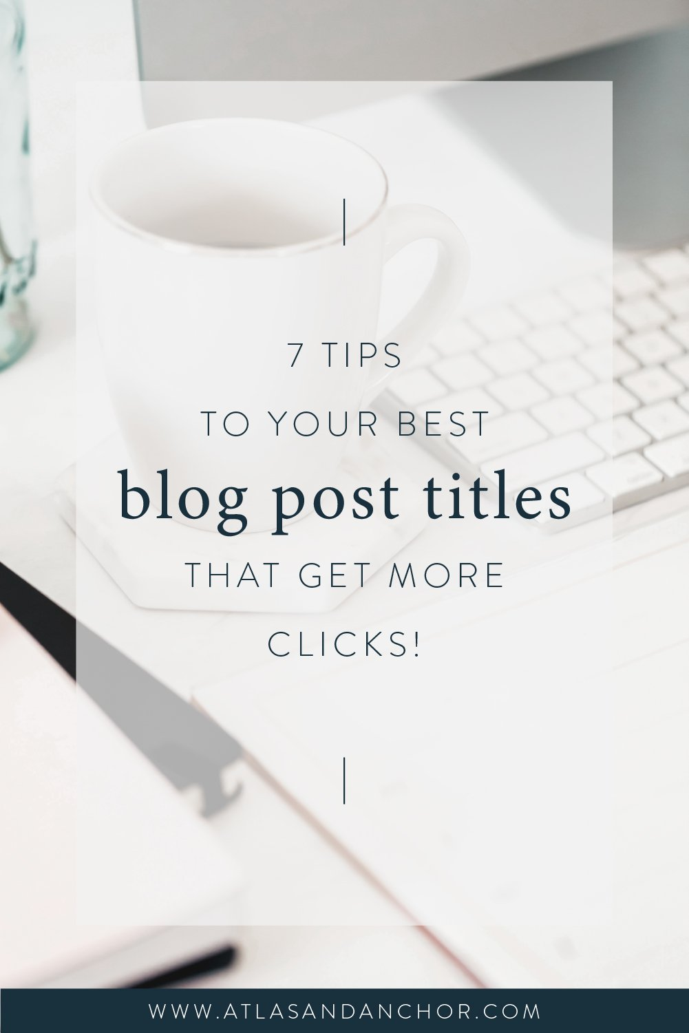 7 Tips To Your Best Blog Post Titles