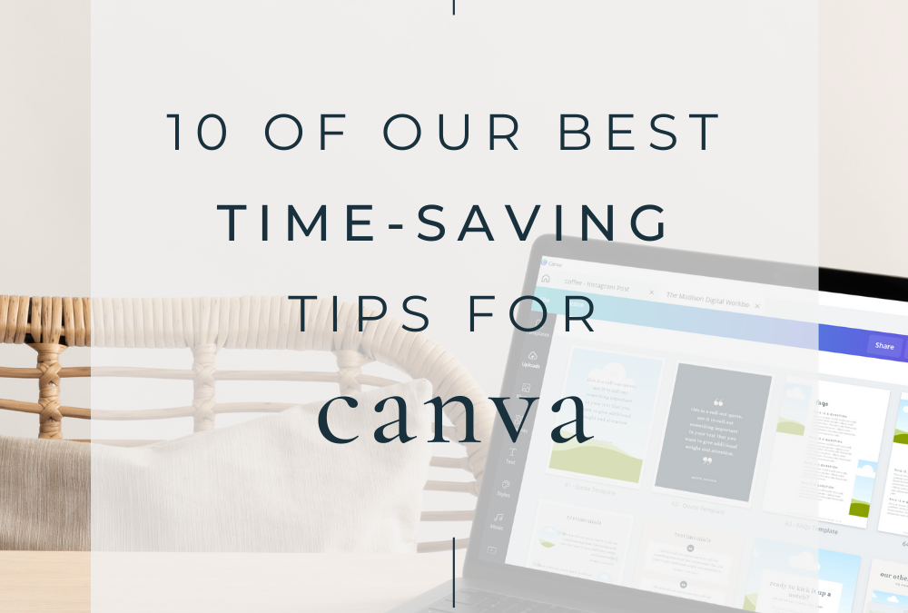 10 of Our Best Time-Saving Tips for Canva